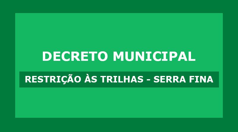 Decreto Municipal – Restrição às trilhas