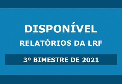 Relatórios de LRF – 3º Bimestre de 2021
